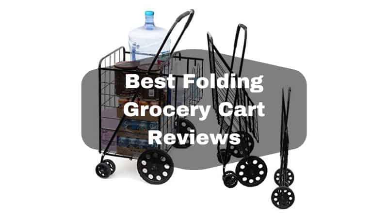 Best Folding Grocery Cart Reviews